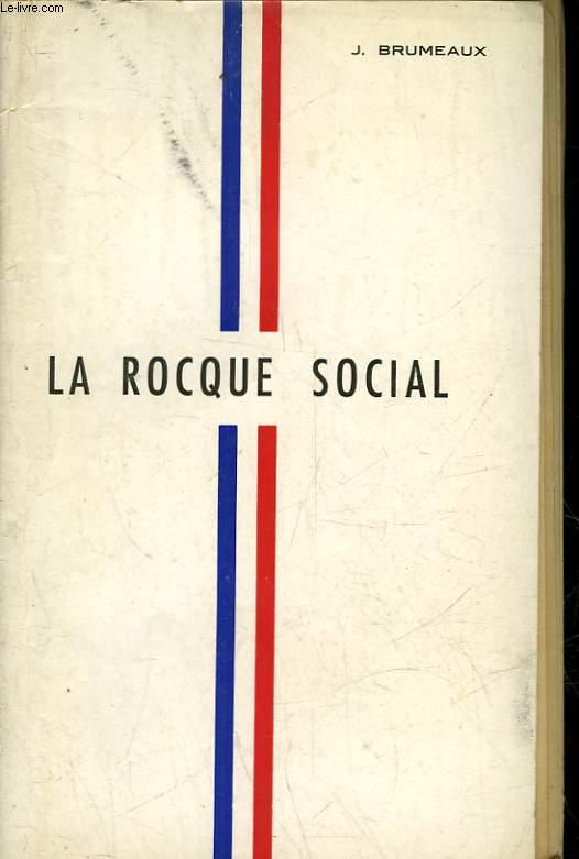 LA ROCQUE SOCIAL