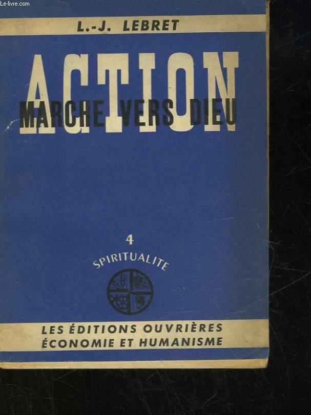 ACTION MARCHE VERS DIEU - 4 - SPIRITUALITE