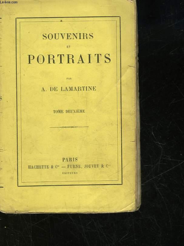 SOUVENIRS ET PORTRAITS - TOME 2