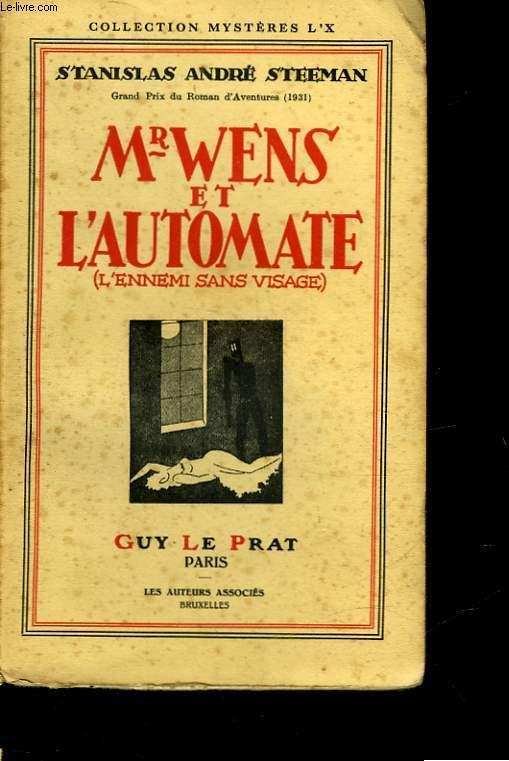M. WENS ET L'AUTOMATE - L'ENNEMI SANS VISAGE