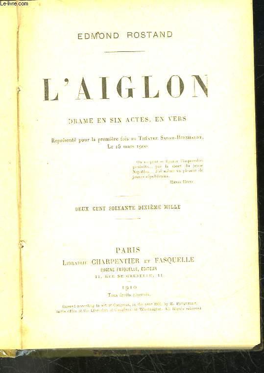 L'AIGLON - DRAME EN 6 ACTES EN VERS