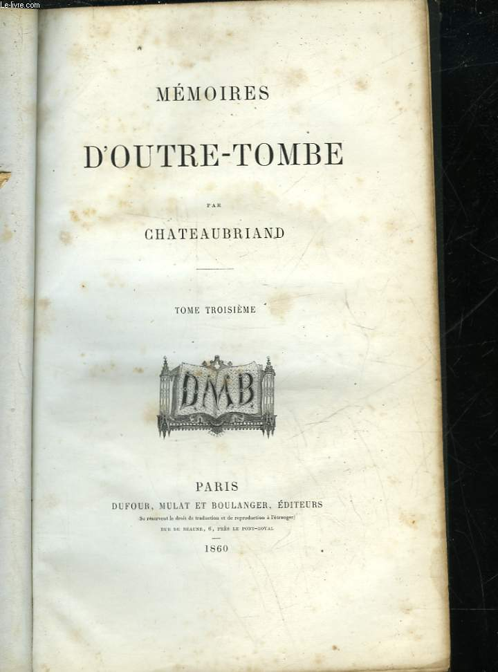 MEMOIRES D'OUTRE-TOMBE - TOME  3