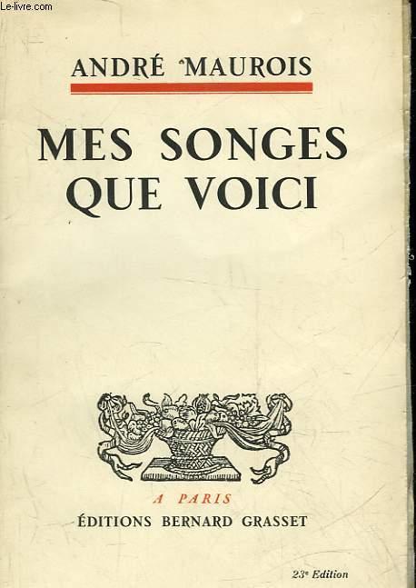 MES SONGES QUE VOICI