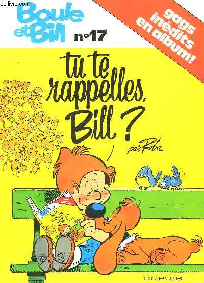 BOULE ET BILL - N° 17 - TU TE RAPPELLES BILL?
