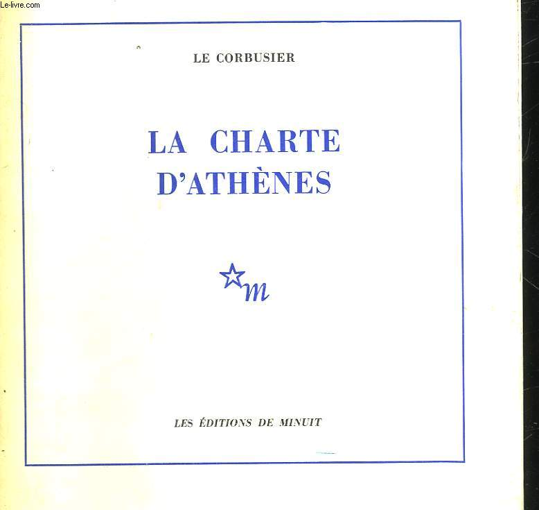 LA CHARTE D'ATHENES AVEC UN DISCOURS LIMINAIRE DE JEAN GIRAUDOUX