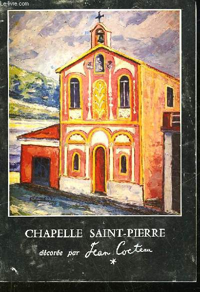 GUIDE A L'USAGE DES VISITEURS DE LA CHAPELLE SAINT-PIERRE