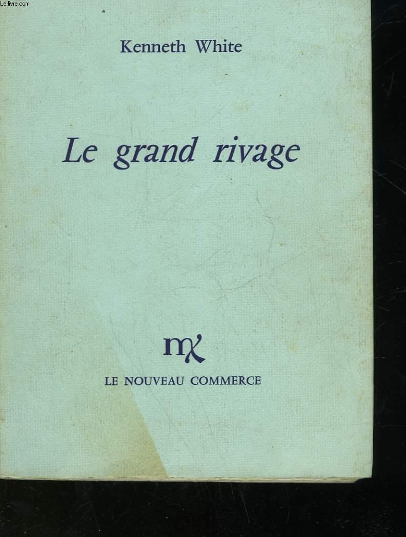 LE GRAND RIVAGE - A WALK ALONG THE SHORE