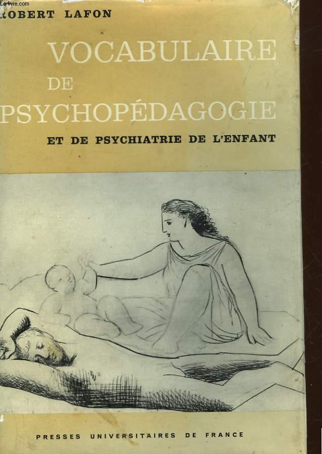 VOCABULAIRE DE PSYCHOPEDAGOGIE ET DE PSYCHIATRIE DE L'ENFANT