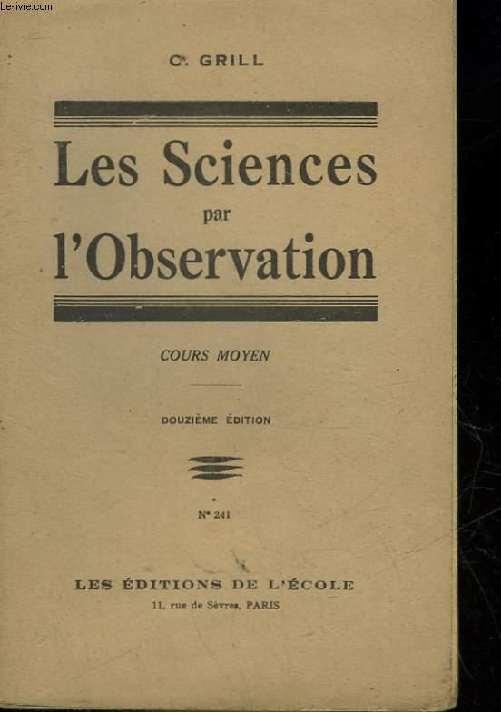 LES SCIENCES PAR L'OBSERVATION - COURS MOYEN