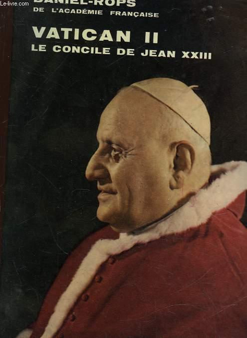 VATICAN 2 - LE CONCILE DE S.S. JEAN 13