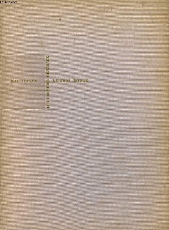 LE GROS ROUGE - MEMOIRES D'UN PASSANT INUTILE  1920 - 1928