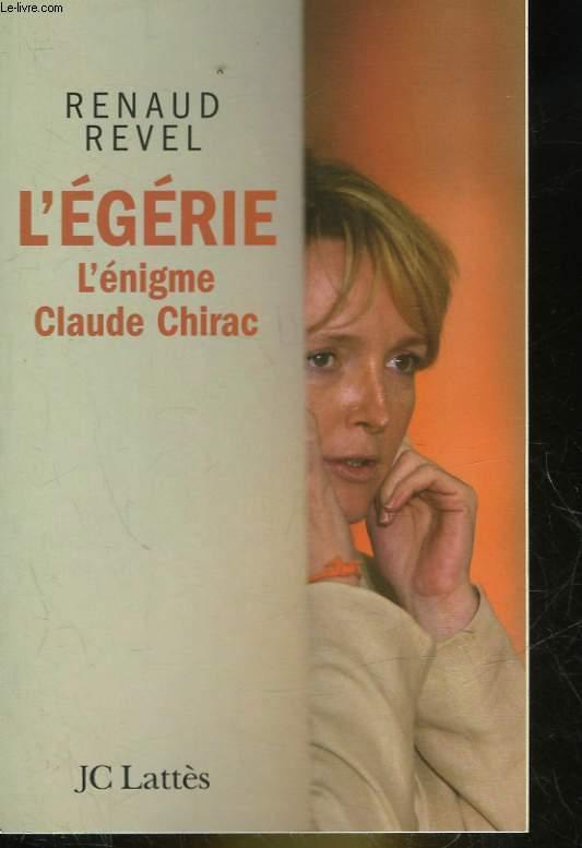 L'EGERIE - L'ENIGME CLAUDE CHIRAC