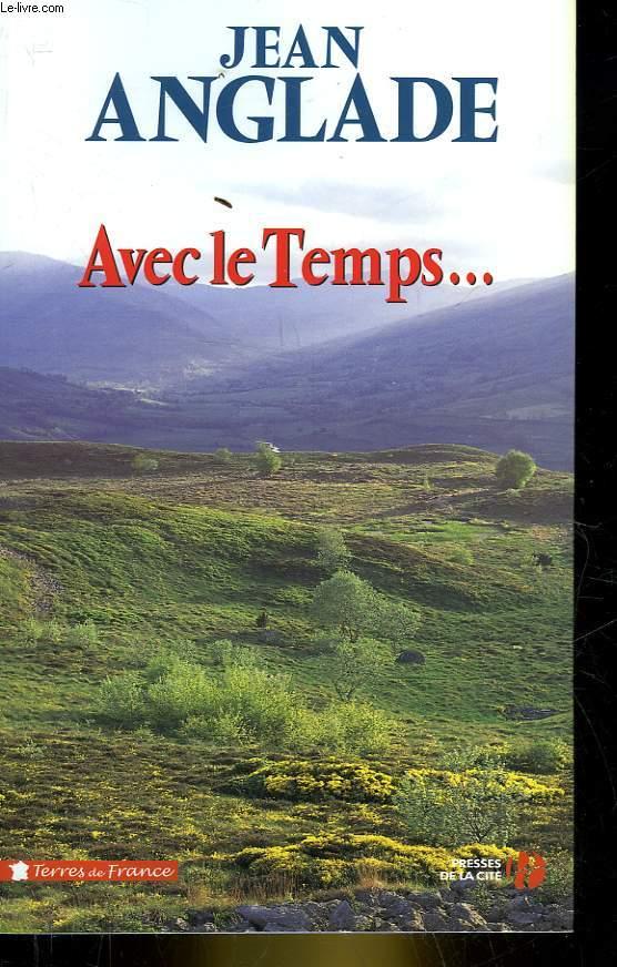 AVEC LE TEMPS