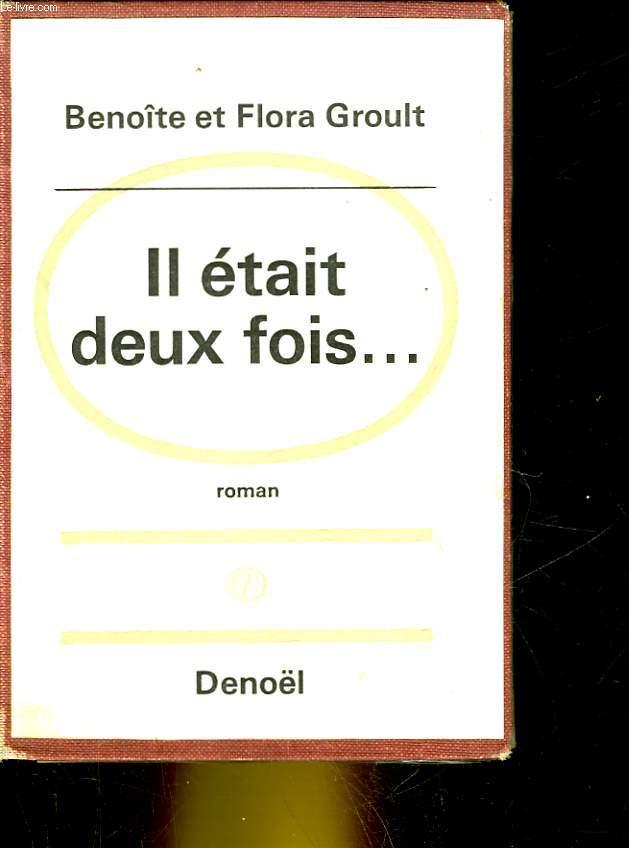 IL ETAIT DEUX FOIS...