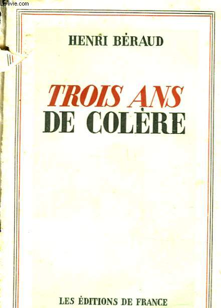 TROIS ANS DE COLERE