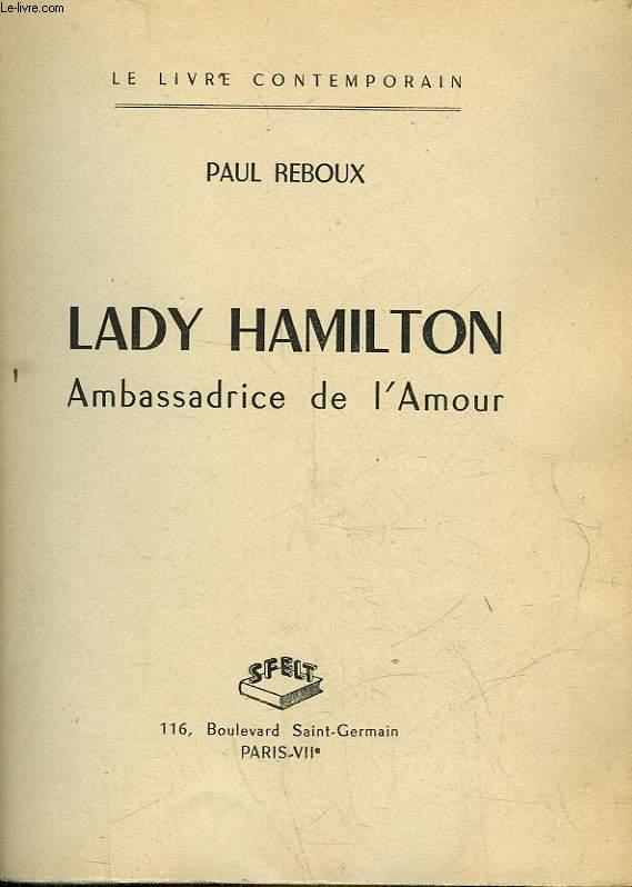 LADY HAMILTON - AMBASSADRICE DE L'AMOUR