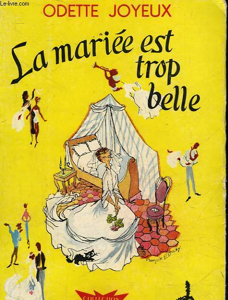 LA MARIEE EST TROP BELLE