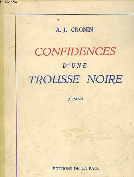 CONFIDENCES D'UNE TROUSSE NOIRE