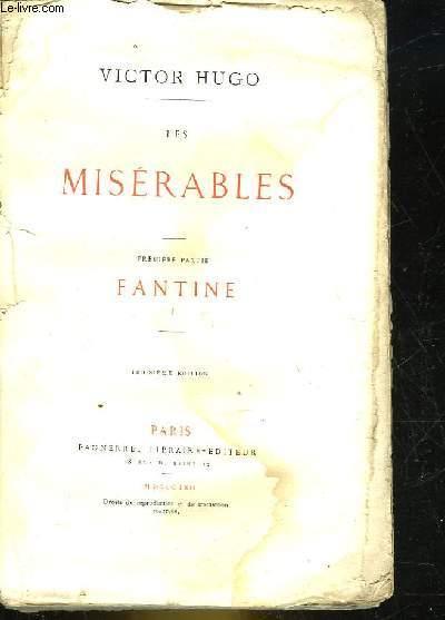 LES MISERABLES - PREMIERE PARTIE - FANTINE 1
