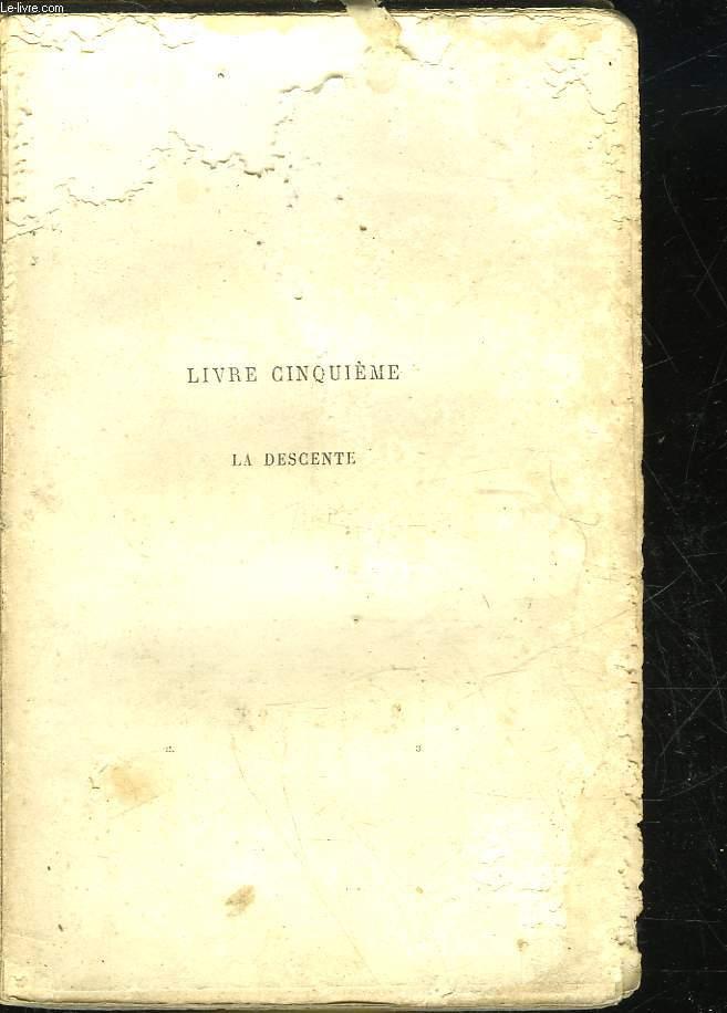LES MISERABLES - LIVRE 5 - LA DESCENTE