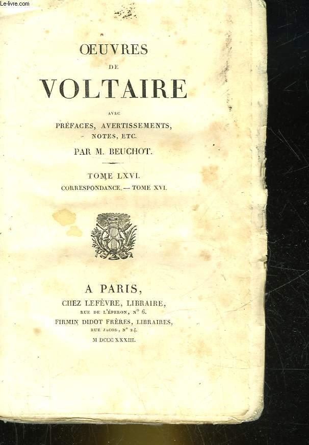 OEUVRES DE VOLTAIRE - TOME 66 -  CORRESPONDANCE TOME 16