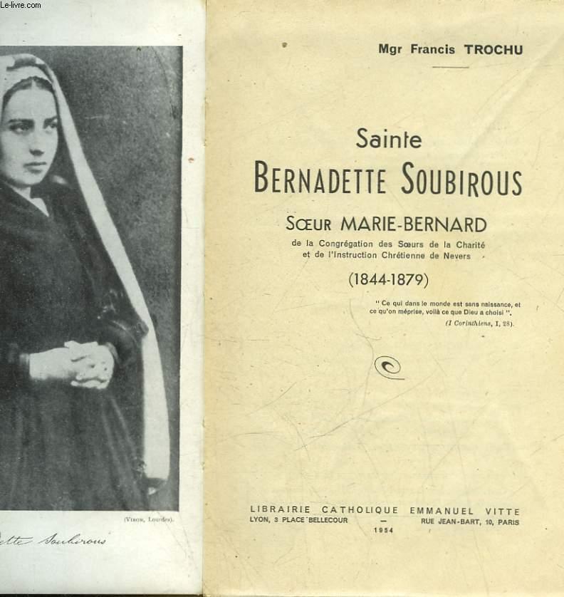 SAINTE BERNADETTE SOUBIROUS - SOEUR MARIE-BERNARD - INCOMPLET
