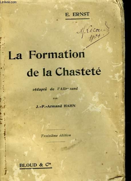 LA FORMATION DE LA CHASTETE