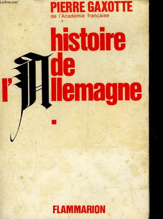 HISTOIRE DE L'ALLEMAGNE - 2 TOMES