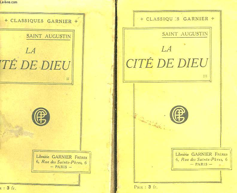 LA CIETE DE DIEU DE SAINT AUGUSTIN - 3 TOMES