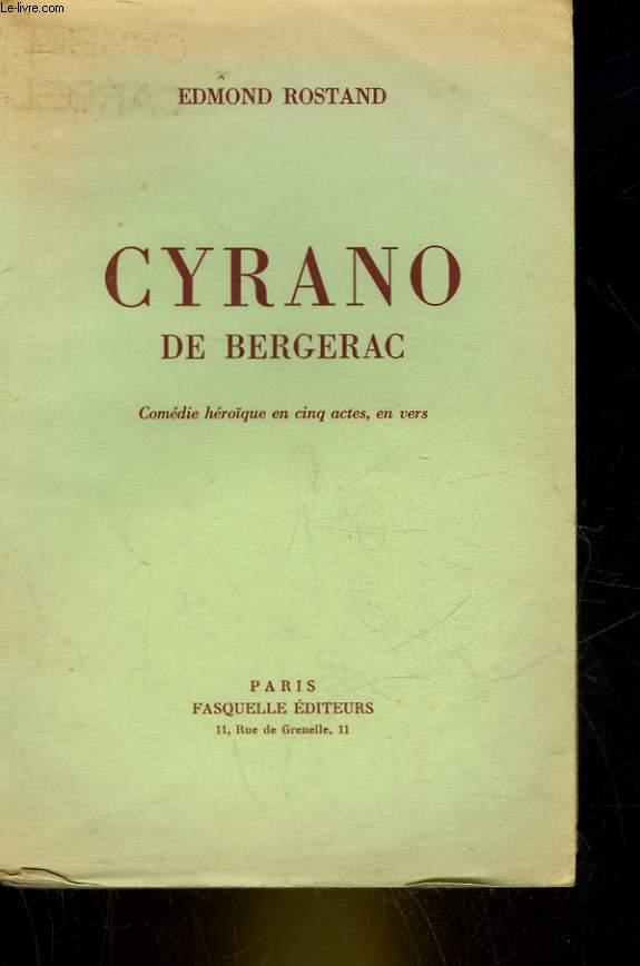 CYRANO DE BERGERAC - COMEDIE HEROIQUE EN 5 ACTES, EN VERS