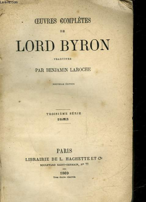 OEUVRES COMPLETES DE LORD BYRON - 3° SERIE - DRAMES