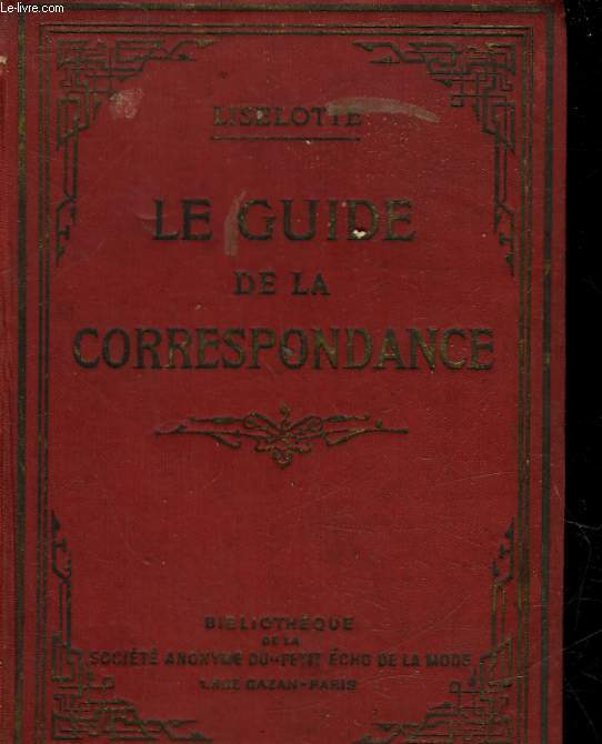 LE GUIDE DE LA CORRESPONDANCE