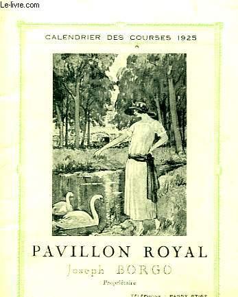 1 CALENDRIER DES COURSES 1925 - PAVILLON ROYAL JOSEPH BORGO