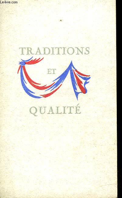 TRADITIONS ET QUALITE