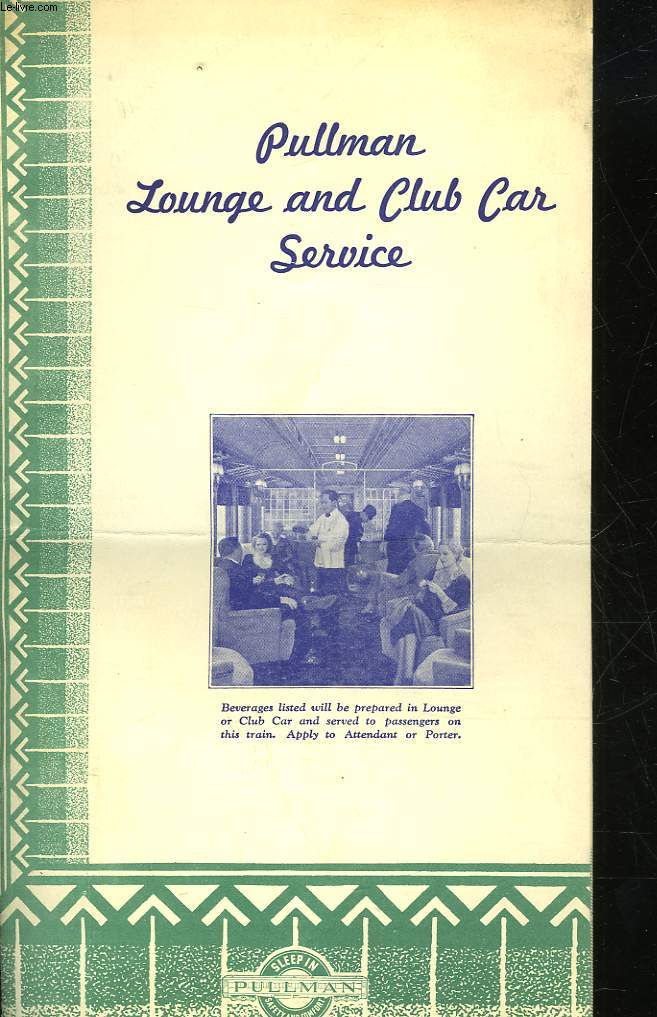 PULMAN LOUANGE AND CLUB CAR SERVICE