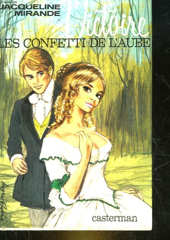 VICTOIRE - 1 - LES CONFETTI DE L'AUBE