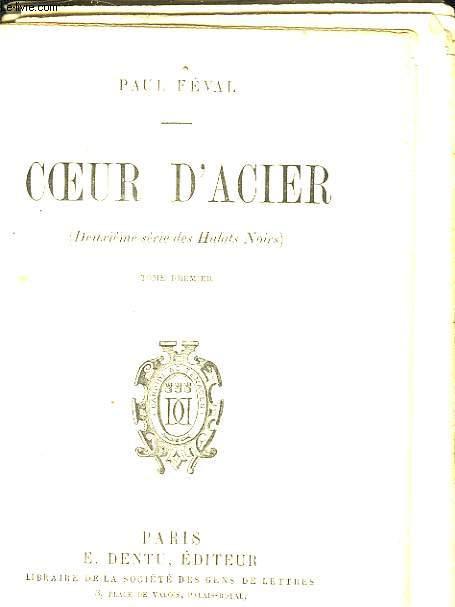 COEUR D'ACIER - TOME 1