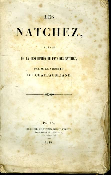 LES NATCHEZ SUIVI DE LA DESCRIPTION DU PAYS DES NATCHEZ