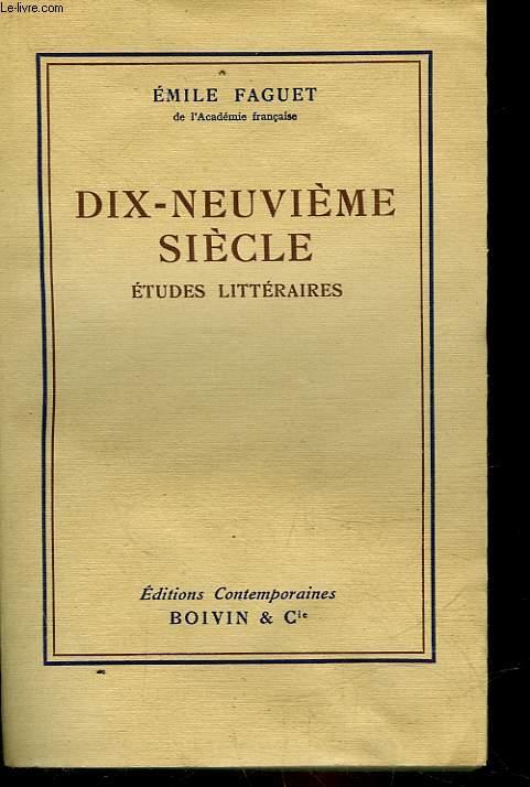 DIX-NEUVIEME SIECLE - ETUDES LITTERAIRES