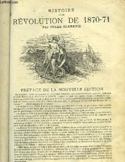 HISTOIRE DE LA REVOLUTION DE 1870-1871 - 2 TOMES