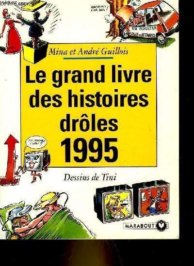 LE GRAND LIVRE DE SHISTOIRE DROLES 1995