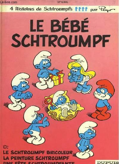 LE BEBE SCHTROUMPF - LES SCHTROUMPF BRICOLEUR - LA PEINTURE SCHTROUMPF - UNE FETE SCHTROUMPFANTE