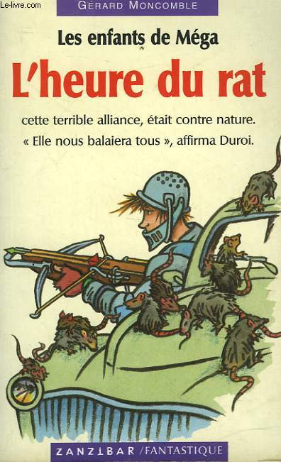 LES ENFANTS DE MEGA - TOME 1 - L'HEURE DU RAT