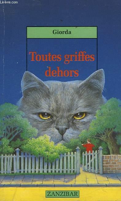 TOUTES GRIFFES DEHORS