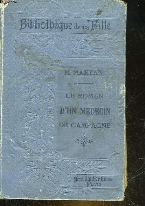 LE ROMAN D'UN MEDECIN DE CAMPAGNE