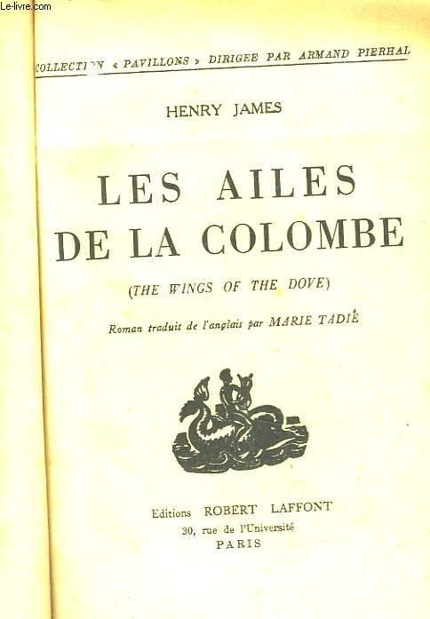 LES AILES DE LA COLOMBE - THE WINGS OF THE DOVE