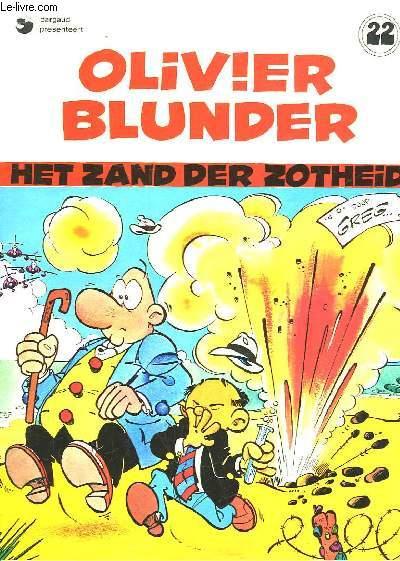 OLIVIER BLUNDER - HET ZAND DER ZOTHEID