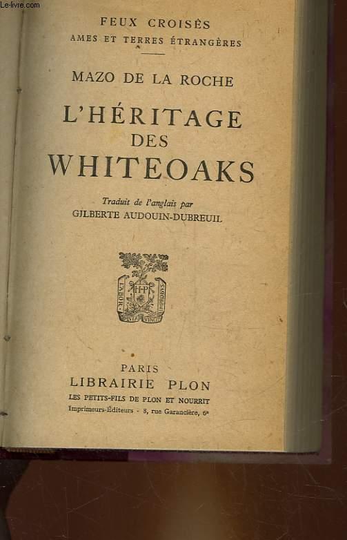 L'HERITAGE DES WHITEOAKS