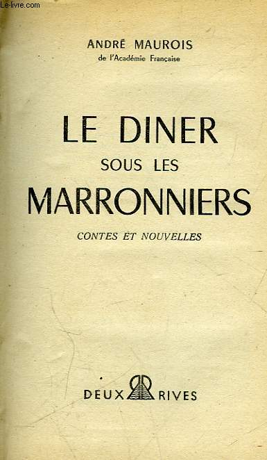LE DINER SOUS LES MARRONNIERS
