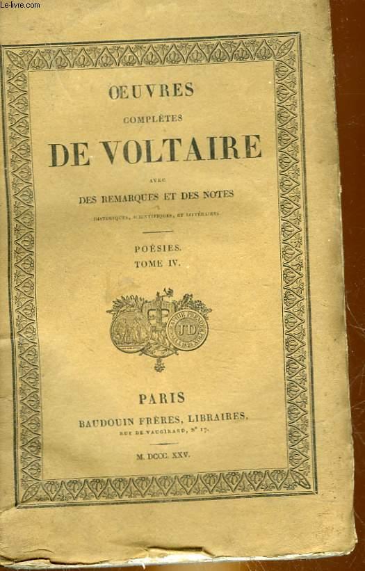 OEUVRES COMPLETES DE VOLTAIRE AVEC REMARQUES ET DES NOTES - TOME 18 - POESIES 4
